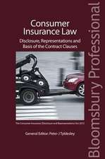 Consumer Insurance Law: Disclosure, Representations and Basis of the Contract Clauses