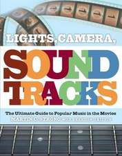 Lights, Camera, Soundtracks: The Ultimate Guide to Popular Music in the Movies