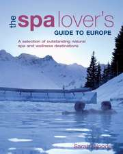 Spa Lover's Guide to Europe