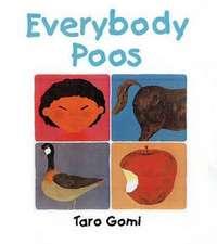 Gomi, T: Everybody Poos Mini Edition