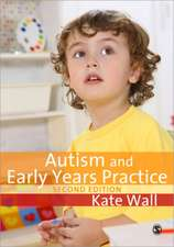 Autism and Early Years Practice