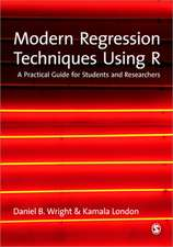 Modern Regression Techniques Using R: A Practical Guide