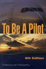 To Be a Pilot:  A Core Structure Training Manual