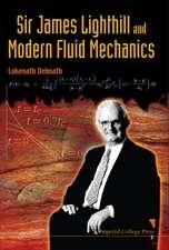 Sir James Lighthill and Modern Fluid Mechanics