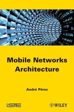 Mobile Networks Architecture
