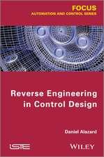 Reverse Engineering in Control Design