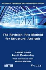 The Rayleigh–Ritz Method for Structural Analysis