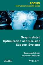Graph–related Optimization and Decision Support Systems