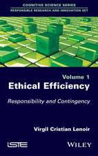 Ethical Efficiency: Responsibility and Contingency