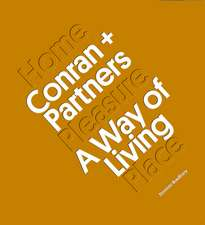 Conran + Partners: Invention and Reinvention