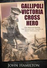 Gallipoli Victoria Cross Hero