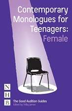 Contemporary Monologues for Teenagers (Female)