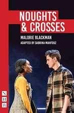 Noughts & Crosses (NHB Modern Plays)