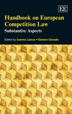 Handbook on European Competition Law – Substantive Aspects