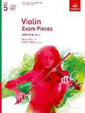 Violin Exam Pieces 2016-2019, ABRSM Grade 5, Score, Part & 2 CDs: Selected from the 2016-2019 syllabus