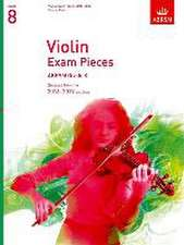 Violin Exam Pieces 2016-2019, ABRSM Grade 8, Score & Part: Selected from the 2016-2019 syllabus