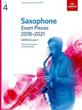 Saxophone Exam Pieces 2018-2021, ABRSM Grade 4: Selected from the 2018-2021 syllabus. 2 Score & Part, Audio Downloads