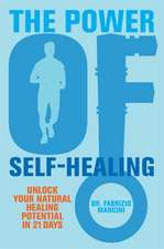 The Power of Self-Healing