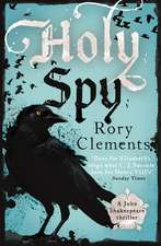 Clements, R: Holy Spy