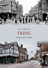 Tring Through Time