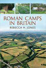 Roman Camps in Britain