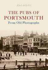 Pubs of Portsmouth from Old Photographs