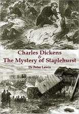 Charles Dickens and the Mystery of Staplehurst