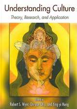 Understanding Culture:  Theory, Research, and Application