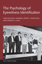The Psychology of Eyewitness Identification:  Fifteenth International Conference on Perception and Action