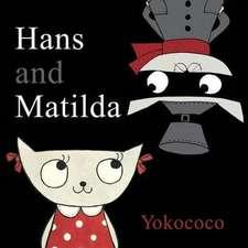 Hans and Matlida