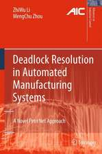 Deadlock Resolution in Automated Manufacturing Systems: A Novel Petri Net Approach