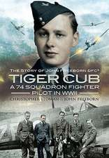 Tiger Cub:  The Story of John Connell Freeborn DFC