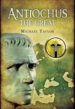 Antiochus the Great:  Myth and Reality 1415-2015