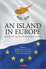 An Island in Europe: The EU and the Transformation of Cyprus