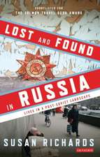 Lost and Found in Russia: Encounters in a Deep Heartland