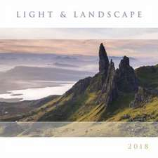 Light and Landscape 2018 Calendar