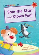 SAM THE STAR & CLOWN FUN