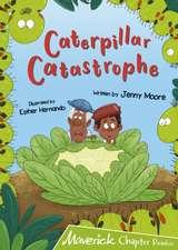 Caterpillar Catastrophe