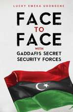Face to Face With Gaddafi's Secret Security Forces