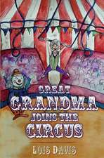 Great Grandma Joins the Circus