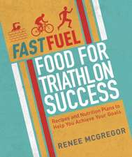 Fast Fuel:  Delicious Recipes and Nutrition Plans to Achieve Your Goals