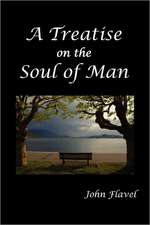 A Treatise of the Soul of Man