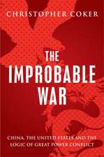 Improbable War