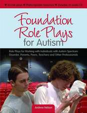 Foundation Role Plays for Autism