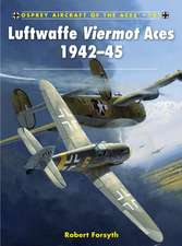 Luftwaffe Viermot Aces 1942-45:  The Untold Story of Third Batalion 506 Parachute Infantry Regiment from Toccoa to D-Day