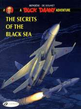 Buck Danny Vol.2: The Secrets Of The Black Sea