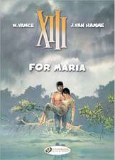 Xiii Vol.9: For Maria
