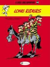 Lucky Luke Vol. 42 Lone Riders