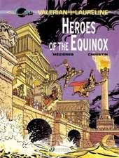 Valerian Vol. 8: Heroes Of The Equinox: Heroes of the Equinox
