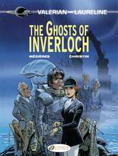 Valerian Vol. 11: The Ghosts Of Inverloch: The Ghosts of Inverloch